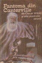 Fantoma din Canterville alte povestiri