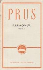 Faraonul, Volumele I si II, Editia a II-a revazuta