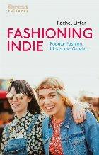 Fashioning Indie