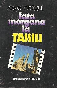 Fata Morgana la Tassili