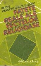 Fatete reale ale sectelor religioase