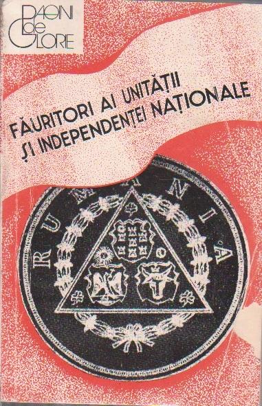 Fauritori ai Unitatii si Independentei Nationale