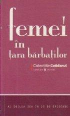 Femei Tara Barbatilor doilea sex