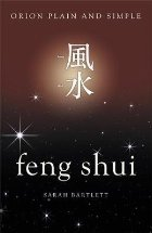 Feng Shui, Orion Plain and Simple