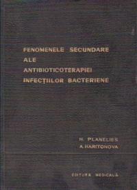 Fenomenele secundare ale antibioticoterapiei infectiilor bacteriene