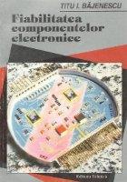 Fiabilitatea componentelor electronice