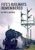 Fife\ Railways Remembered