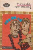 Figuri bizantine, Volumul I