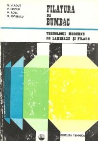 Filatura de bumbac - Tehnologii moderne de laminare si filare