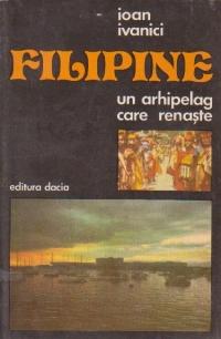 Filipine - Un arhipeleag care renaste