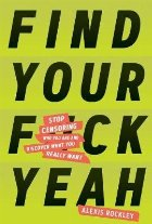 Find Your F*ckyeah