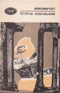 Fintina Blanduziei - Teatru, Volumul al II-lea (Drame)