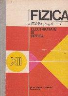 Fizica, Clasa a XII-a - Electricitate si optica