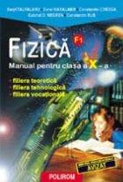 Fizica. Manual pentru clasa a X-a. F1