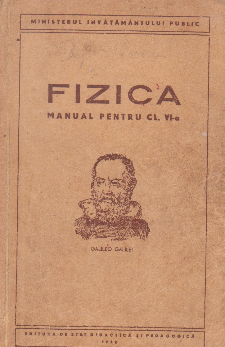 Fizica - Manual pentru clasa a a VI-a (Editie 1952)