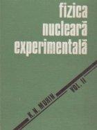 Fizica nucleara experimentala, Volumul al II-lea - Fizica particulelor elementare