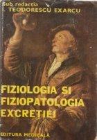 Fiziologia fiziopatologia excretiei
