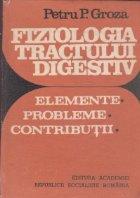 Fiziologia tractului digestiv Elemente Probleme