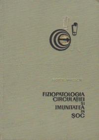 Fiziopatologia circulatiei si imunitatea in soc