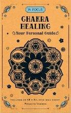 In Focus Chakra Healing