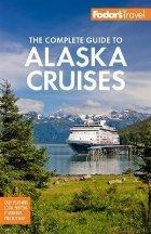 Fodor\ The Complete Guide Alaska