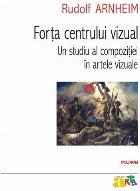 Forța centrului vizual: Un studiu al compoziției în artele vizuale