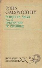Forsyte Saga, Volumul al III-lea - De inchiriat. Desteptare, Editia a IV-a