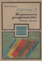 Fortran Depanarea programelor (aplicatii practice)