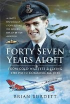 Forty-Seven Years Aloft: From Cold War Fighters and Flying t