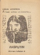 A fost odata un imperiu...  Rasputin - Roman foileton, 5