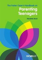 Foster Carer's Handbook On Parenting Teenagers