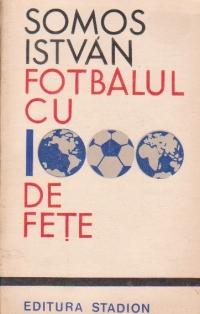 Fotbalul cu 1000 de fete