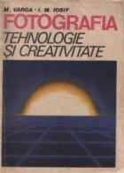 Fotografia Tehnologie creativitate