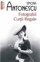 Fotograful Curţii Regale (ediție de buzunar)