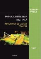 Fotogrammetria digitala Indrumator lucrari practice