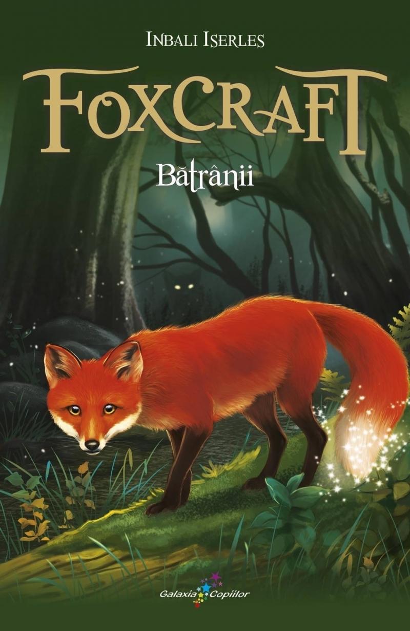 Foxcraft. Cartea a II-a: Bătrânii