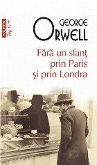 Fără un sfanţ prin Paris şi prin Londra (ediție de buzunar)