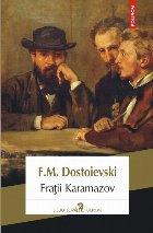 Fraţii Karamazov (ediţia 2018)