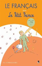 Le Francais avec Le Petit Prince – vol.3 ( L'Ete )