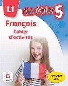 FRANCAIS. Cahier d'activites. L1. Clasa a V-a