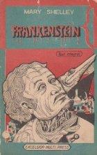 Frankenstein sau Prometeul modern