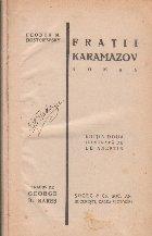 Fratii Karamazov Volumul lea