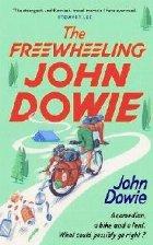 Freewheeling John Dowie