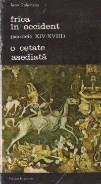 Frica in Occident (secolele XIV-XVIII) - O cetate asediata, Volumul al II-lea