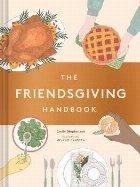 Friendsgiving Handbook