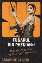 Fugarul din Phenian, Volumul I