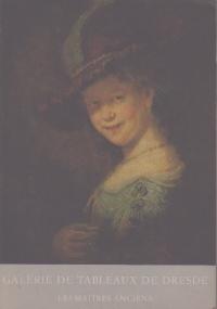 Galerie de tableaux de dresde. Les maitres anciens
