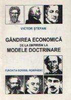 Gandirea economica de la empirism la modele doctrinare