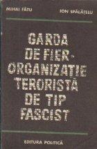 Garda Fier Organizatie terorista tip