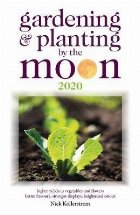 Gardening and Planting by the Moon 2020
